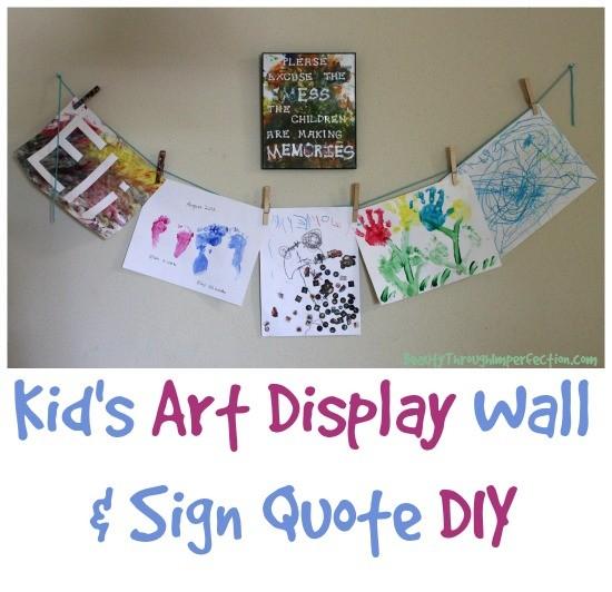 Excuse the mess - Kids Art Wall DIY - Beauty through ...