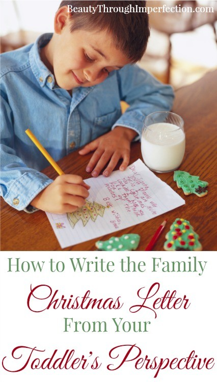 Write the family christmas letter from your toddlers perspective