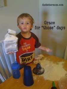 grace for those days