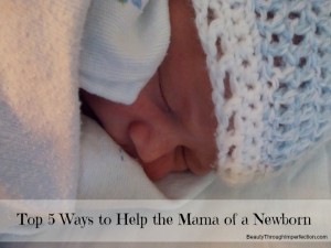 5 Ways You Can Help a Mom of a Newborn