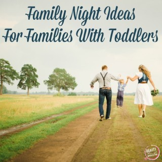 family night ideas for toddlers