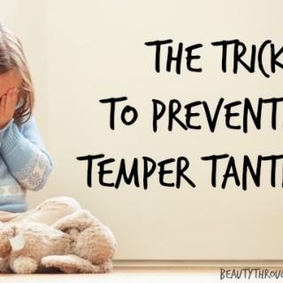 preventing temper tantrums