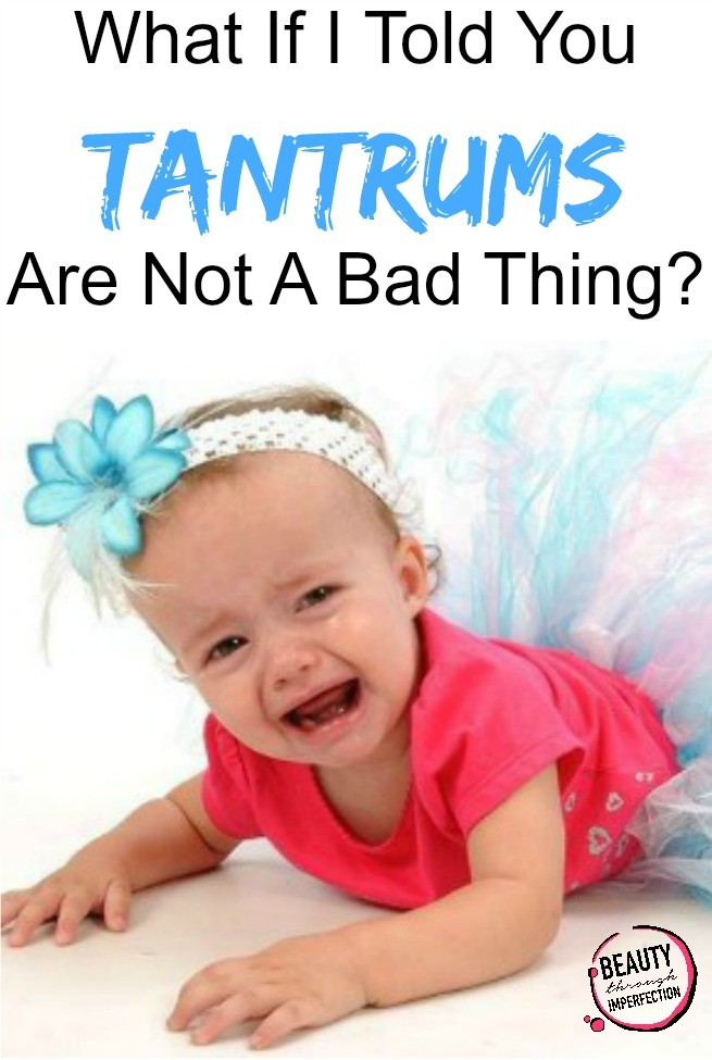 toddler tantrums are good