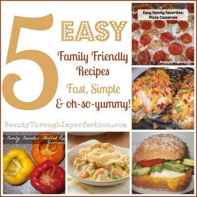 5 Easy Family Recipes