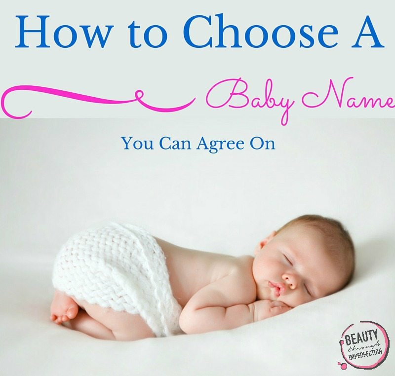 How to Choose a baby name you can agree on