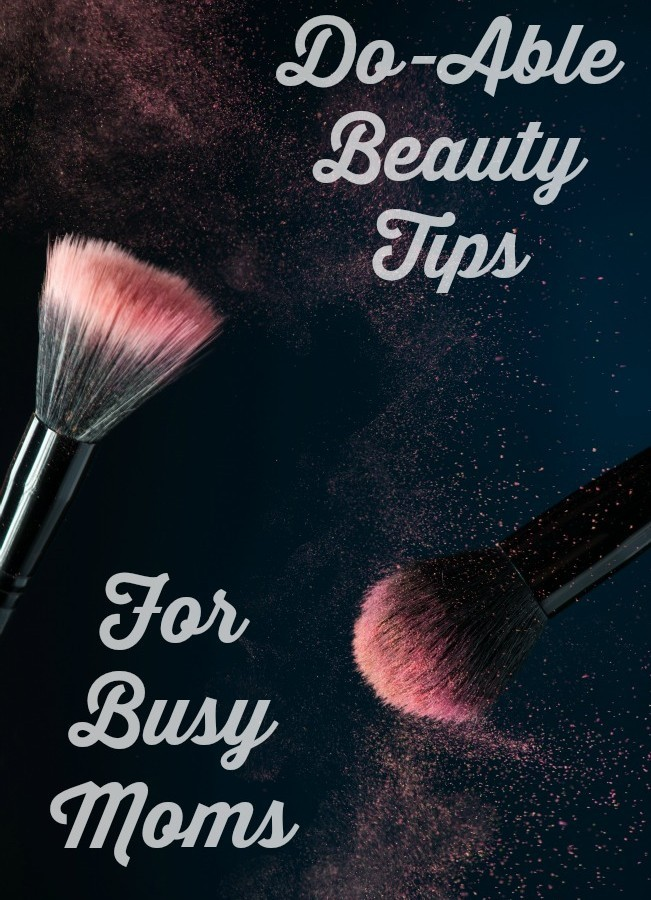 Beauty Tips for the Busy Mom