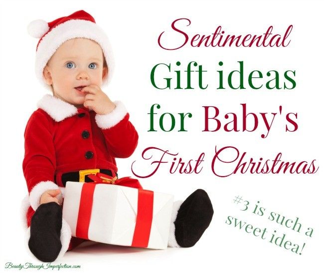 Gift ideas for baby 39 s first christmas beauty through for Sentimental gift ideas
