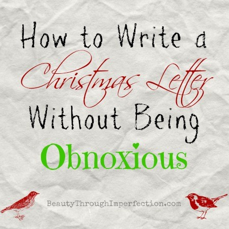 How to Write a Christmas Letter (Without Being Obnoxious) - Beauty ...