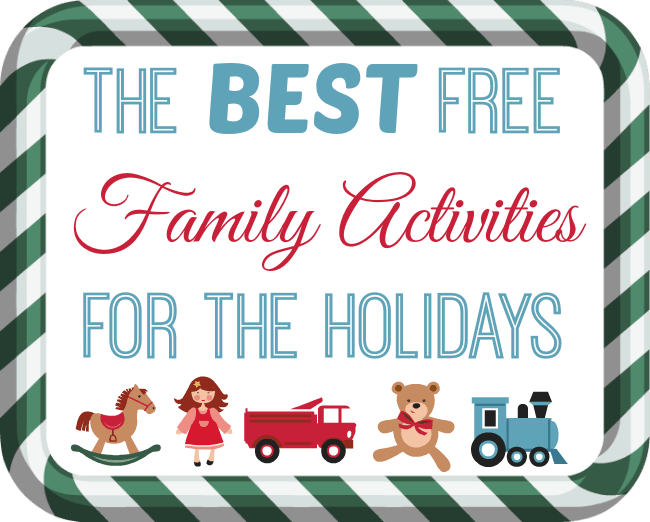 5 free holiday activities for families beauty through for Christmas activities for families to do