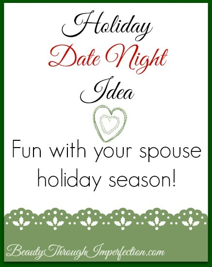 Holiday Date Night Idea