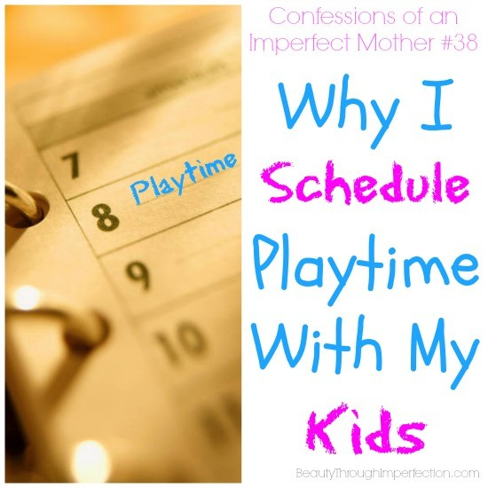 Schedule playtime with my kids