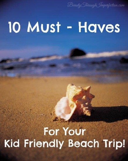 What you need for you kid friendly beach trip