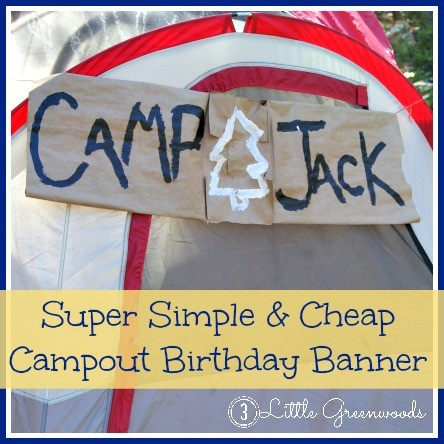 Campout birthday banner! super fun DIY for an easy campout birthday party!