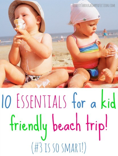 essentials for a kid friendly beach trip