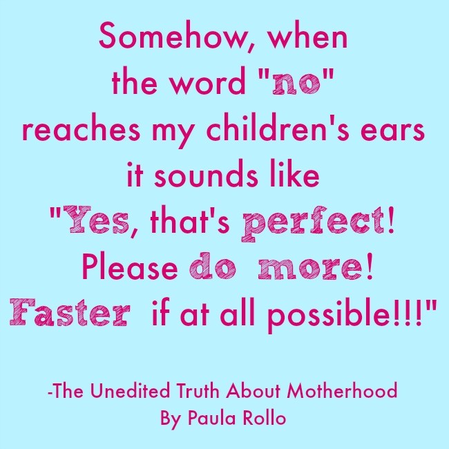 The Word No – The Unedited Truth About Motherhood