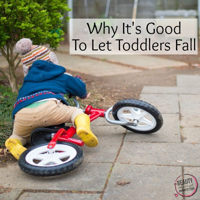 Why I Let My Toddlers Fall