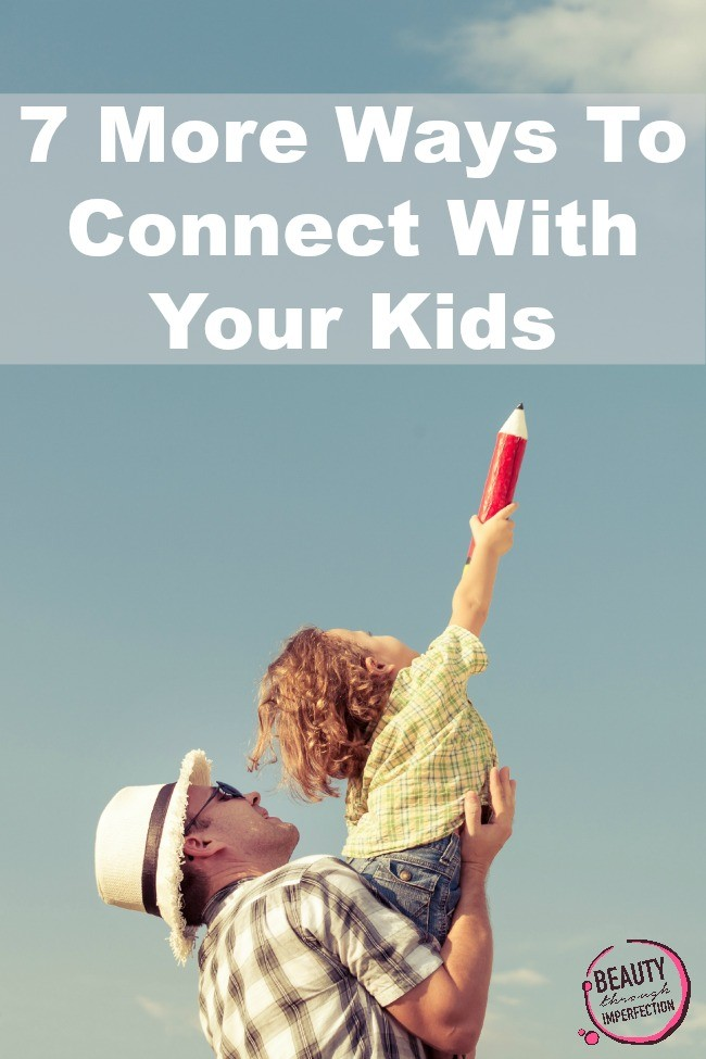 More ways to connect with your kids