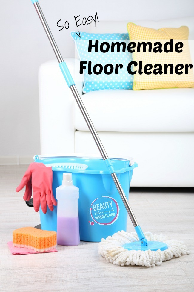 Homemade floor cleaner beauty through imperfection for Home made floor cleaner