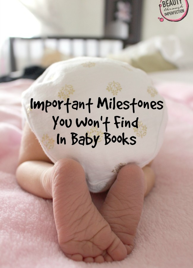 Milestones You Won't Read About In The Baby Books