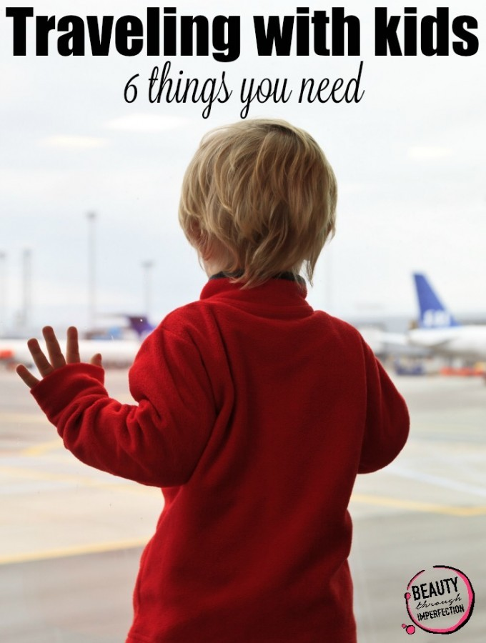 6 things you need before traveling with kids