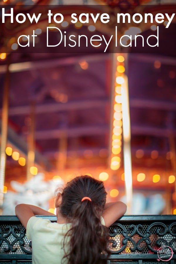 how to save more money at Disneyland #disney #disneyside #savemoney #vacation #summervacation