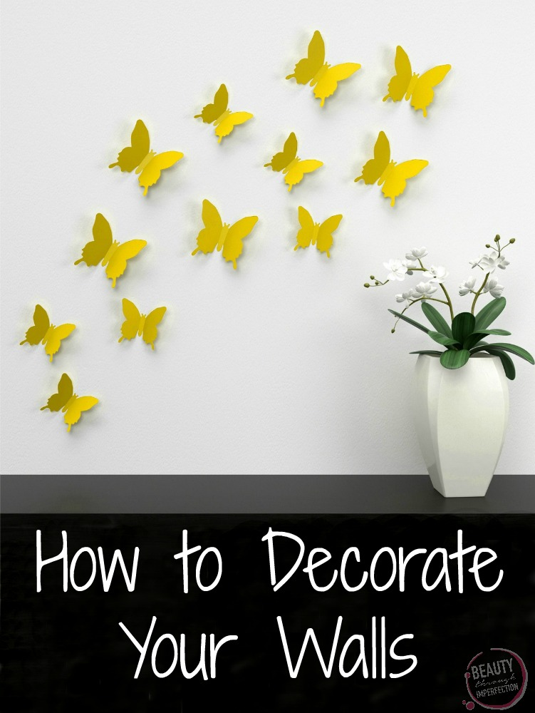 How to Decorate Your Walls - Beauty Through Imperfection
