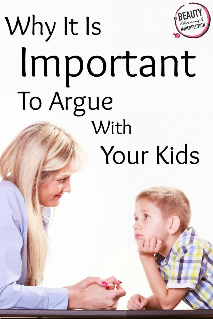 Why I Argue With My Kids