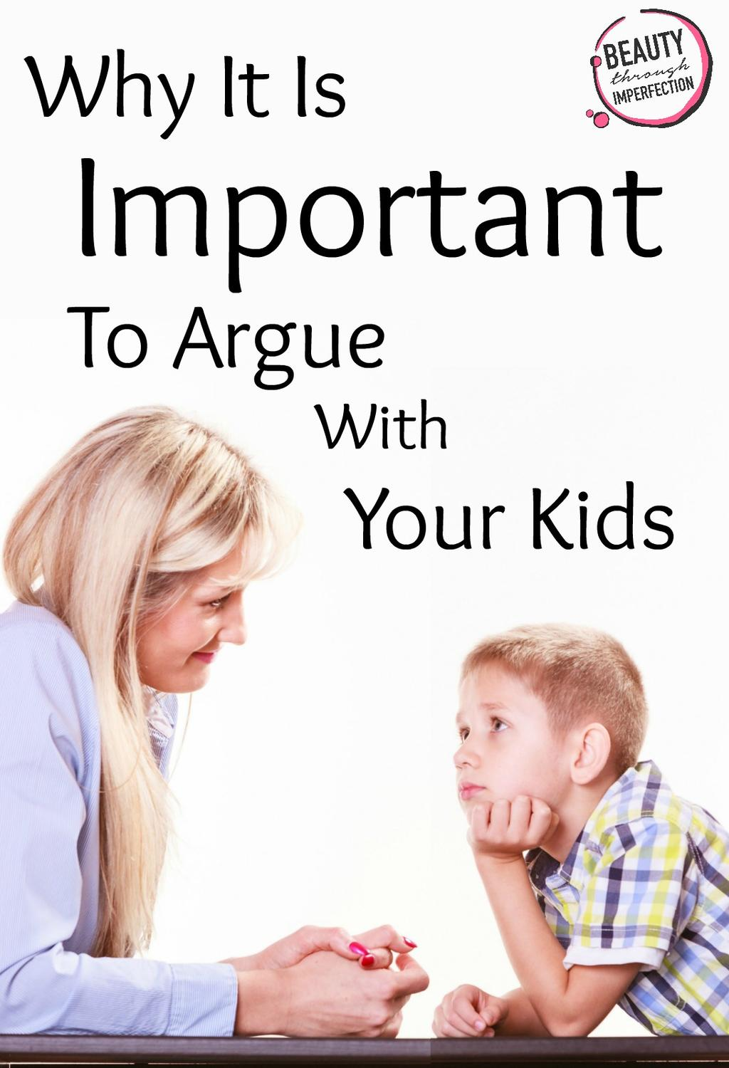 argue with your kids