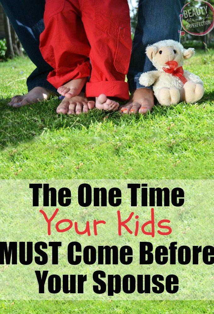 The One Time Your Kids MUST Come Before Your Spouse