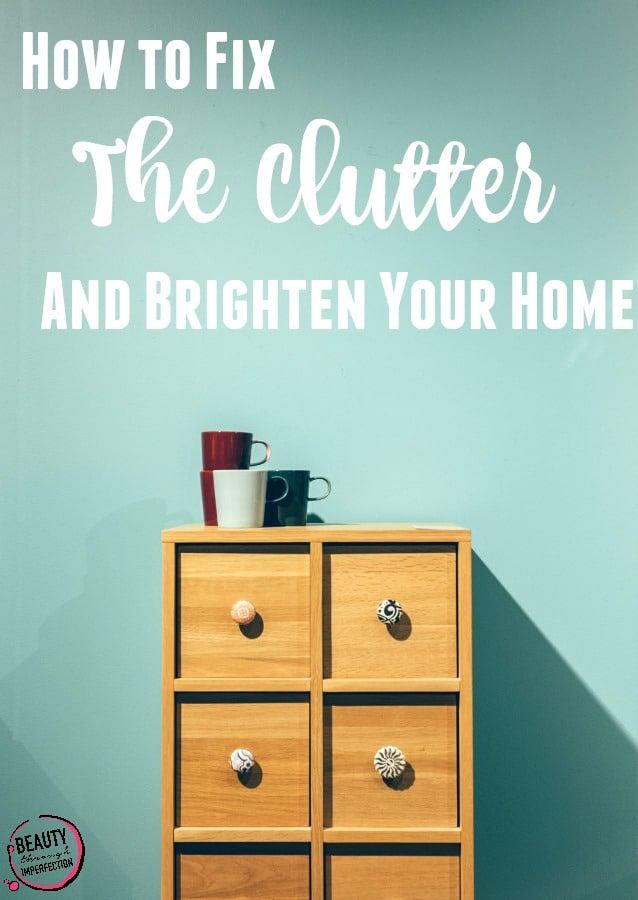 A Simple Way to Fix the Clutter & Brighten Your Home