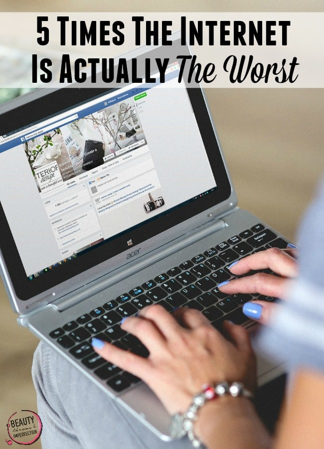 5 times the internet is actually the worst
