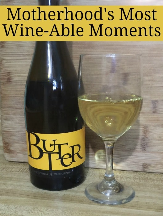 Motherhoods most wine-able moments
