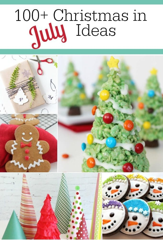 100+ Christmas in July Ideas