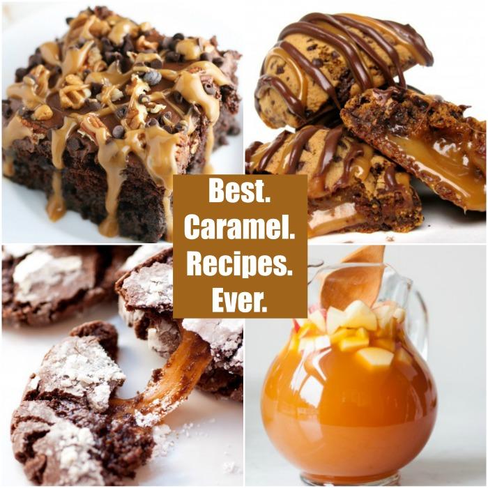 best caramel recipes ever