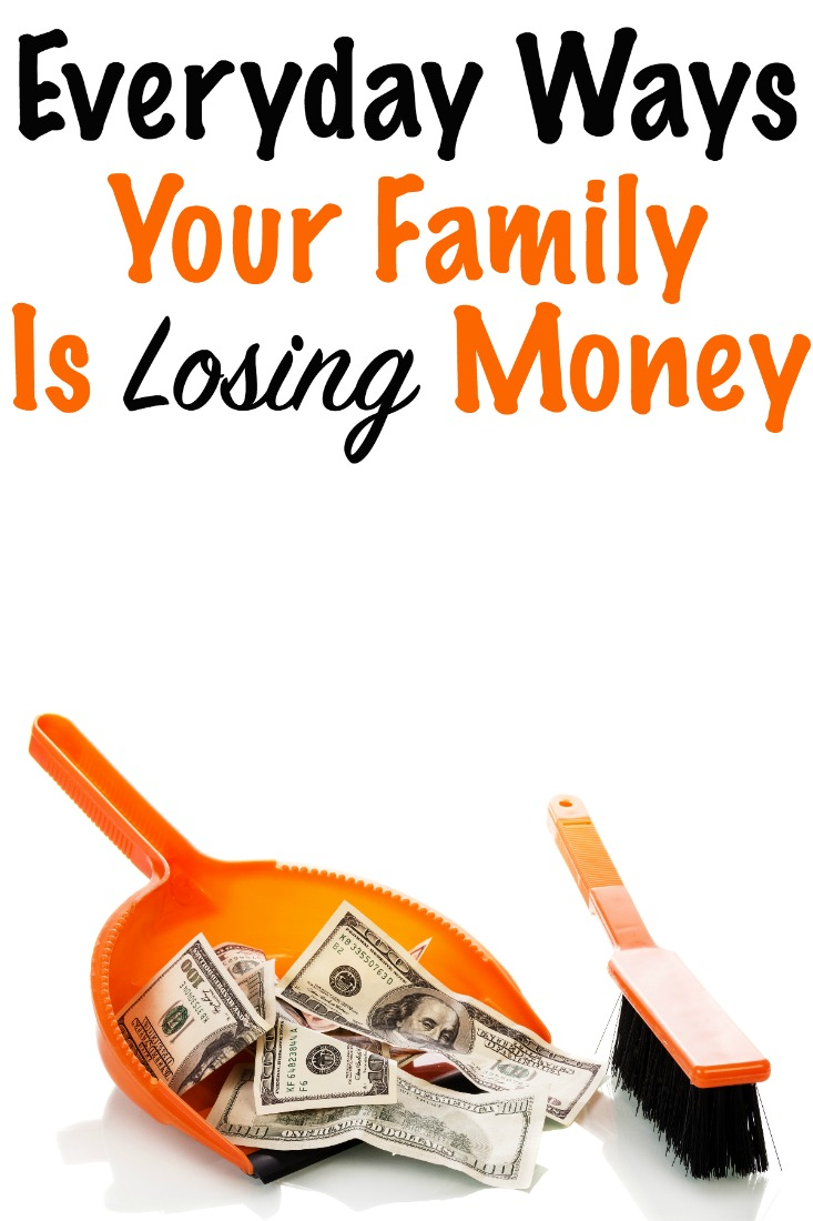 everyday ways your family is losing money