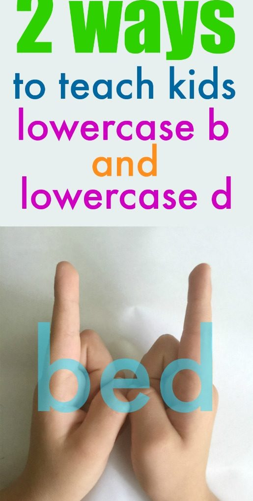 teaching kids how to tell lowercase b and lowercase d apart
