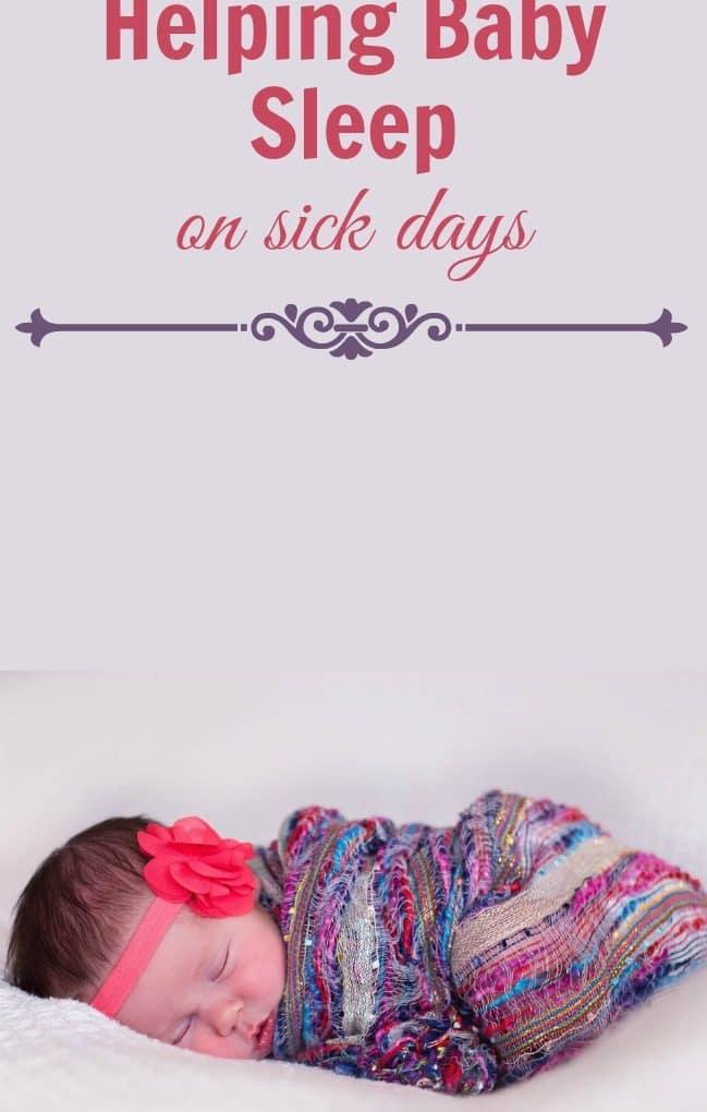 How to help baby sleep better when sick