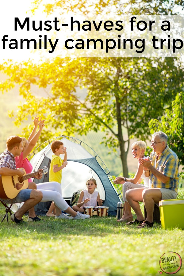 Must Haves For Camping With Your Family