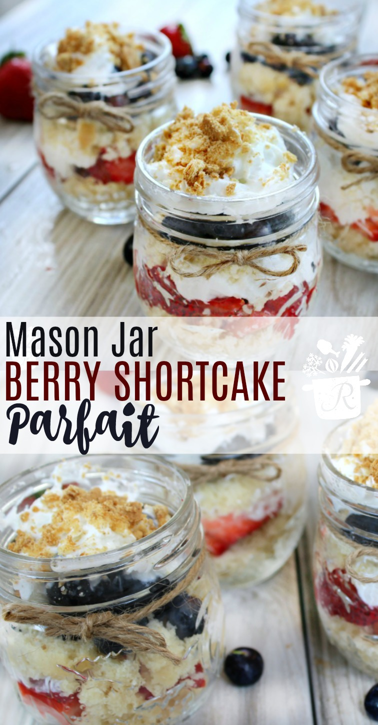 You have to bring this super cute Mason Jar Berry Shortcake Parfait to your next bbq!