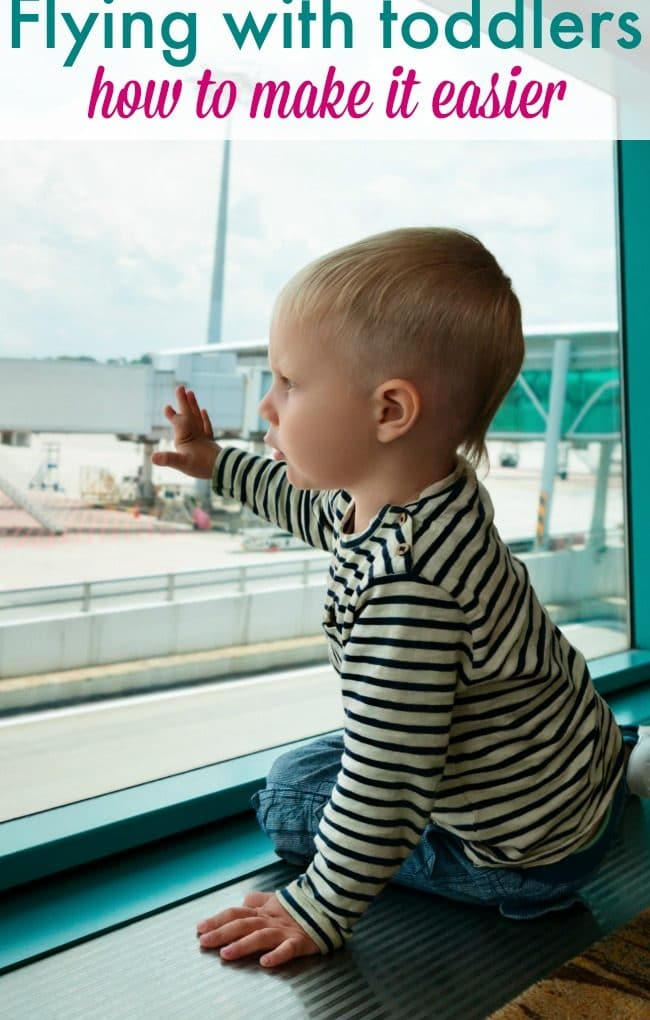 Flying with a toddler {7 ways to make it easier}