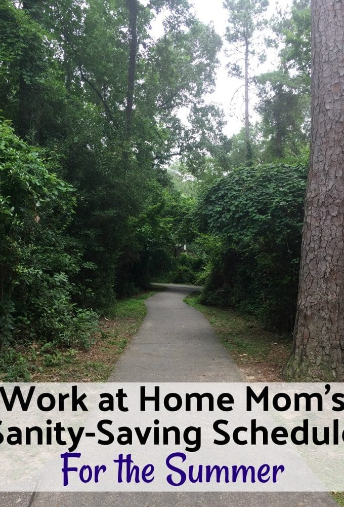 Work at home mom's daily schedule for Summer