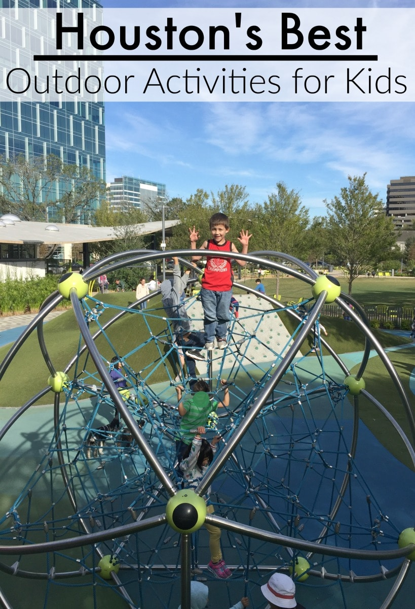 The best parks and outdoor activities for kids in Houston Texas