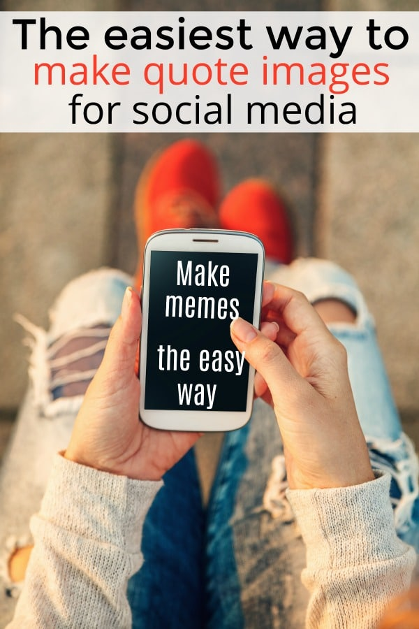 the easiest way to make quote images for social media #quotes #qotd #facebook #instagram #blogging #bloglife #entrepreneur