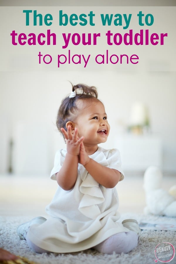 Toddler smiling and laughing alone - the best way to teach your child to play alone